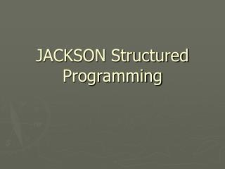 JACKSON Structured Programming