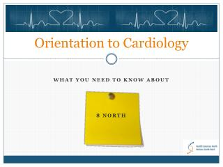 Orientation to Cardiology