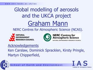 Global modelling of aerosols  and the UKCA project