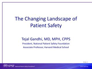 The Changing Landscape of Patient Safety