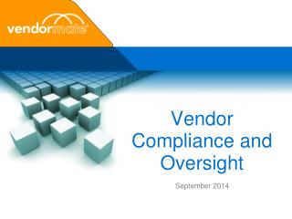 Vendor Compliance and Oversight