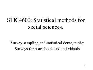STK 4600: Statistical methods for social sciences.