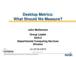 Desktop Metrics: What Should We Measure?