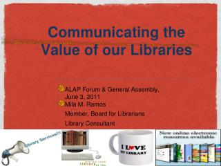 Communicating the Value of our Libraries