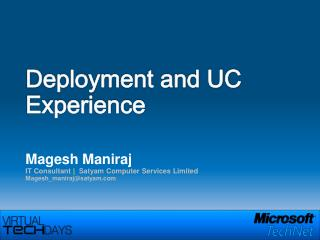 Deployment and UC Experience