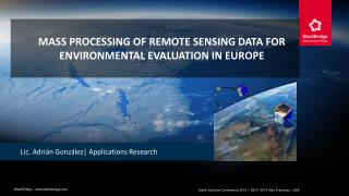 Mass processing of remote sensing data for environmental evaluation in Europe