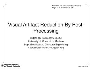 Visual Artifact Reduction By Post-Processing