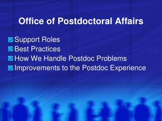 Office of Postdoctoral Affairs