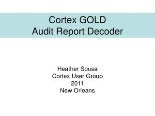 Cortex GOLD Audit Report Decoder