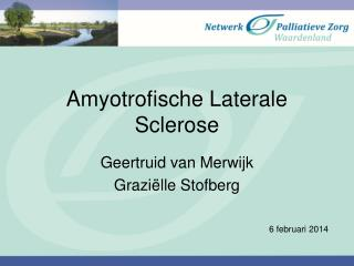 Amyotrofische Laterale Sclerose