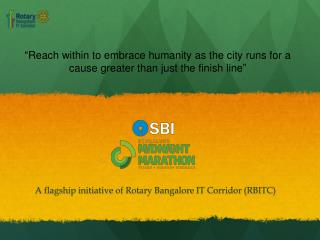 A flagship initiative of Rotary Bangalore IT Corridor (RBITC)