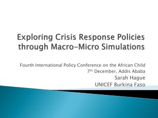Exploring Crisis Response Policies through Macro-Micro Simulations