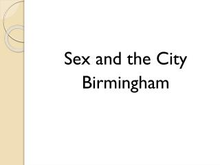 Sex and the City Birmingham