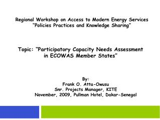 "Regional Workshop on Access to Modern Energy Services ""Policies Practices and Knowledge Sharing"""