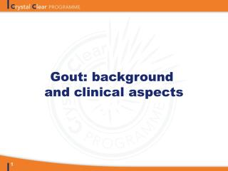 Gout: background  and clinical aspects
