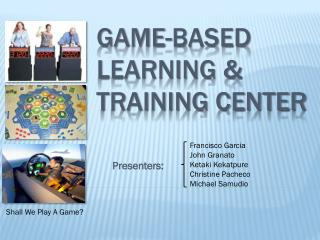 Game-BASED Learning & Training center