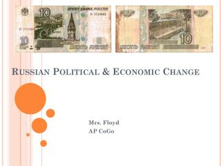 Russian Political & Economic Change