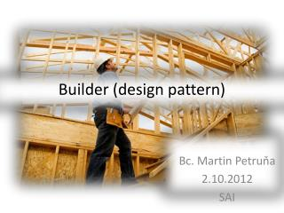 Builder (design pattern)