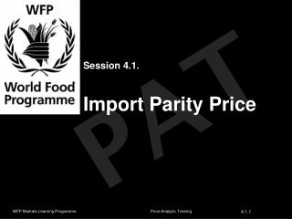 Session 4.1. Import  Parity Price