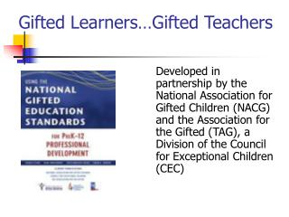 Gifted Learners…Gifted Teachers