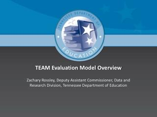 TEAM Evaluation Model Overview