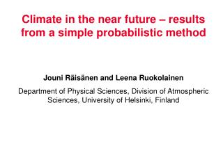 Climate in the near future – results from a simple probabilistic method