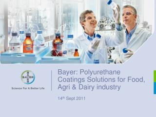Bayer: Polyurethane Coatings Solutions for Food,  Agri  & Dairy industry