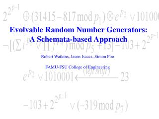 Evolvable Random Number Generators: A Schemata-based Approach