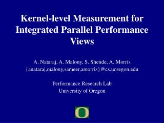 Kernel-level Measurement for Integrated Parallel Performance Views