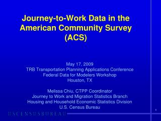 Journey-to-Work Data in the  American Community Survey (ACS)