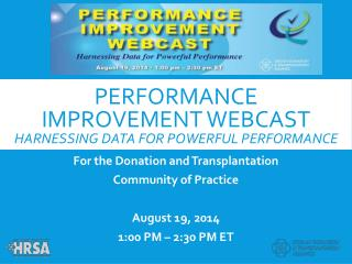 Performance improvement webcast harnessing data for powerful performance