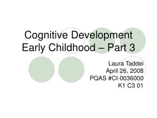 Cognitive Development Early Childhood – Part 3
