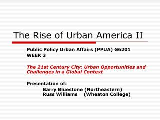 The Rise of Urban America II