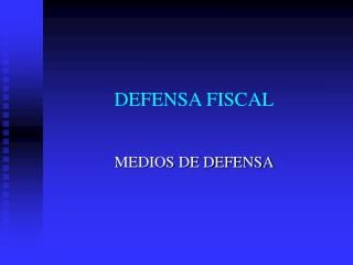DEFENSA FISCAL