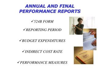 ANNUAL AND FINAL PERFORMANCE REPORTS