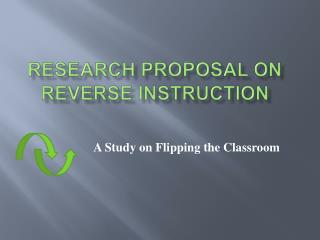 Research Proposal on Reverse Instruction