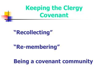 Keeping the Clergy Covenant