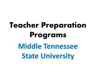 Teacher Preparation Programs