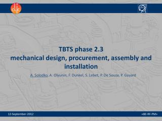 TBTS phase 2.3  mechanical design, procurement, assembly and installation