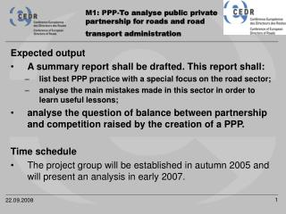 M1: PPP- To analyse public private  partnership for roads and road  transport administration