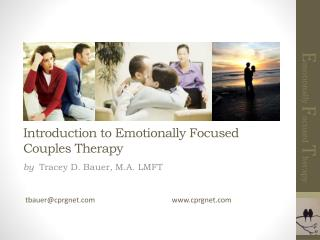 Introduction to Emotionally Focused Couples Therapy