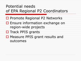 Potential needs  of EPA Regional P2 Coordinators