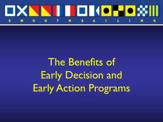 The Benefits of  Early Decision and  Early Action Programs