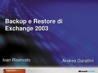 Backup e Restore di Exchange 2003