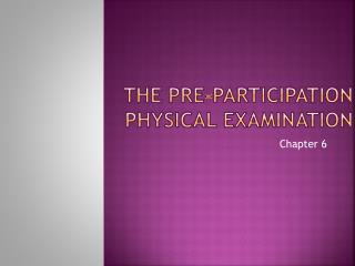 The pre-participation physical examination