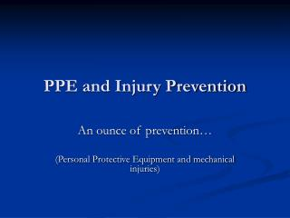 PPE and Injury Prevention