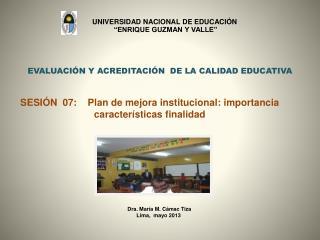 EVALUACIÓN Y  ACREDITACIÓN   DE  LA CALIDAD EDUCATIVA