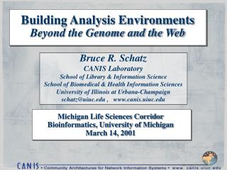 Building Analysis Environments Beyond the Genome and the Web