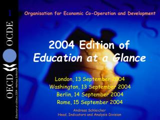 Organisation for Economic Co-Operation and Development 2004 Edition of  Education at a Glance