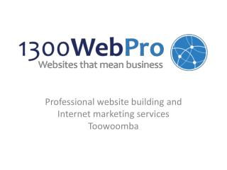 Professional website and Internet marketing Toowoomba